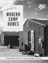 Image of A Guide to Modern Camp Homes: 10 New Models & Plans for Persons of Japanese Ancestry